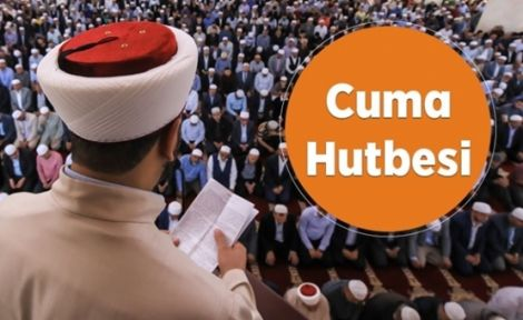 18 Ekim Cuma Hutbesi