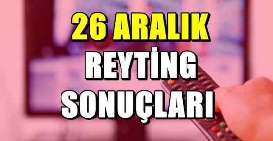 26 Aralık Reyting Sonuçları Açıklandı !