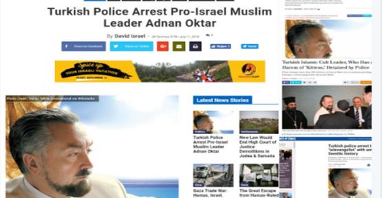 Adnan Oktar'ın tutuklanması İsrail basınında