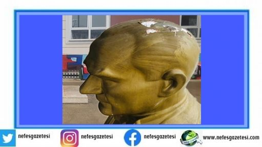 Atatürk büstüne zarar veren şahıs tutuklandı