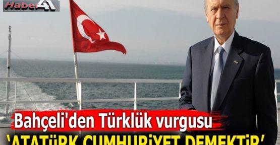 Bahçeli'den Türklük vurgusu!