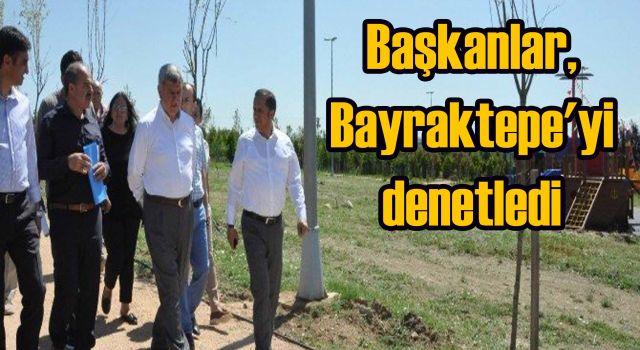 Başkanlar,Bayraktepe'yi denetledi