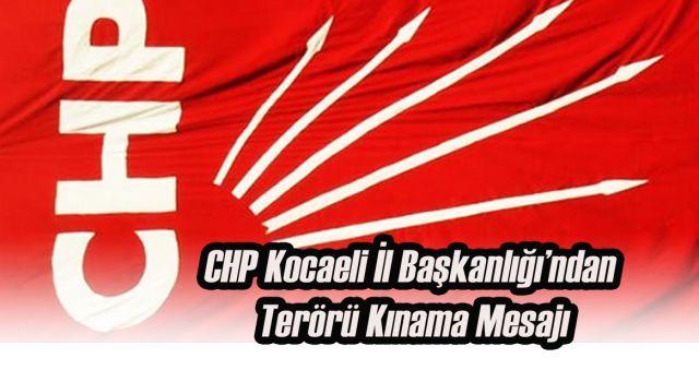 CHP Kocaeli Teşkilatı Açıklama Yaptı