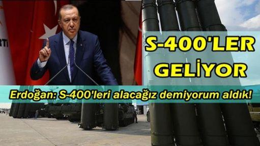 Cumhurbaşkanı Erdoğan: S-400'leri alacağız demiyorum aldık!