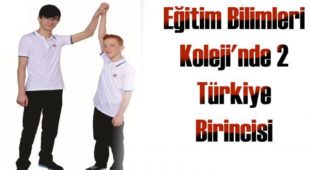Eğitim Bilimleri Koleji'nde 2 Türkiye Birincisi
