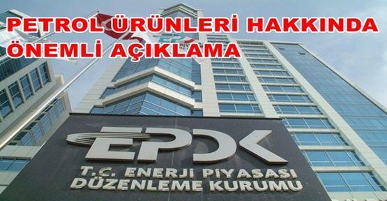 EPDK'dan  Önemli Açıklamalar