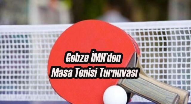 Gebze İMH'den Masa Tenisi Turnuvası