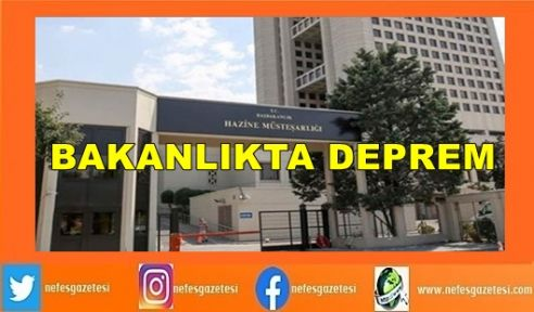 Hazine ve Maliye Bakanlığı'nda deprem