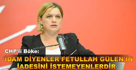 """""""İdam İsteyenler Fethullah Gülen'in iadesini istemeyenlerdir"""""""