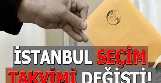 İstanbul'da  seçim takvimi değişti!
