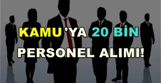 Kamu Kurumlarına 20 Bin Yeni Personel Alınacak!