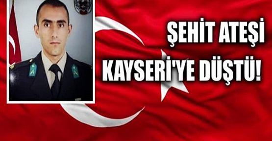 Kayseri'ye Şehit ateşi düştü !