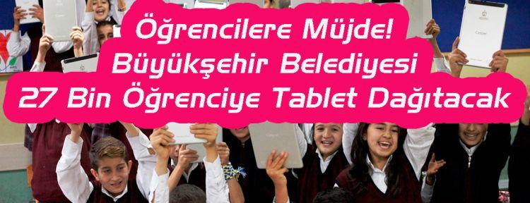 Öğrencilere Tablet Dağıtılacak