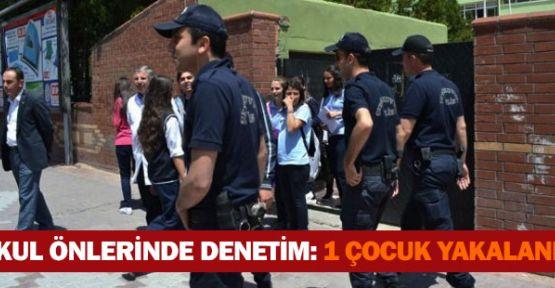 Okul önlerinde polis denetimi: 3 gözaltı