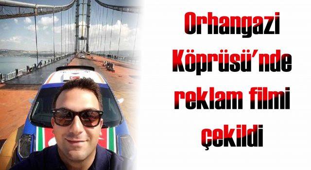 Orhangazi Köprüsü'nde reklam filmi çekildi