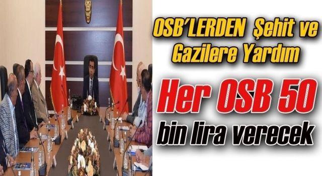OSB'LERDEN  Şehit ve Gazilere Yardım