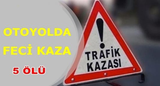 Pozantı-Ankara otoyolunda katliam gibi kaza!