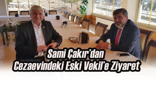 Sami Çakır'dan,Cezaevindeki Mehmet Batuk'a ziyaret
