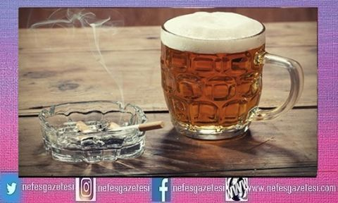 Sigara ve Alkol ile ilgili kararlar!