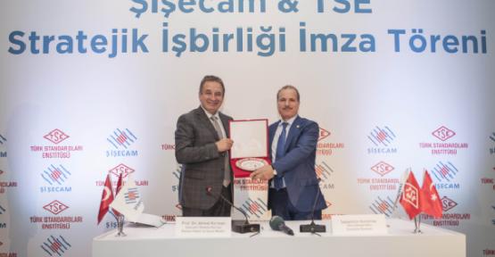 Şişecam ve TSE stratejik işbirliği