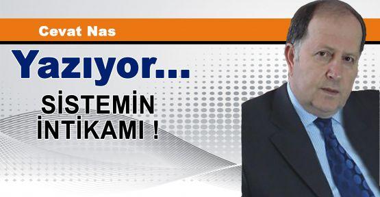 SİSTEMİN İNTİKAMI !