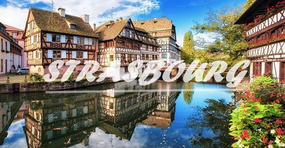 Strasbourg Nasıl Bir Şehirdir ?
