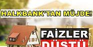 Halkbank faizleri düşürdü