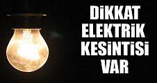Dikkat elektrikler kesilecek
