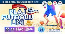 Cebeci'de Plaj Futbol Ligi heyecanı başlıyor