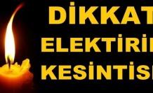 6 ilçede elektrik kesilecek